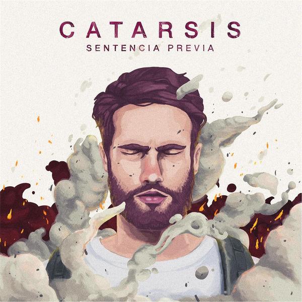 Sentencia Previa – Catarsis 2017